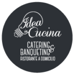 Idea in Cucina - Catering e Banqueting